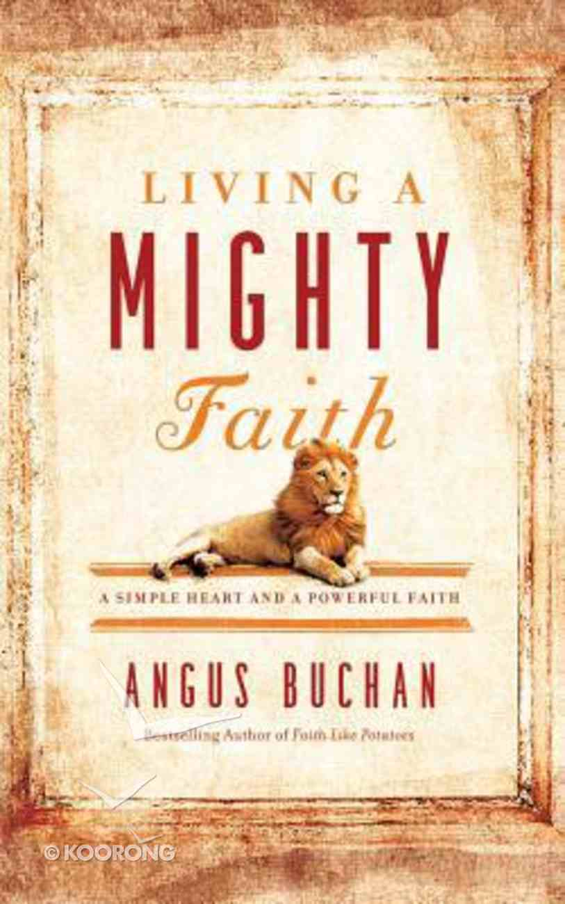 Living a Mighty Faith (Unabridged, 6 Cds) CD