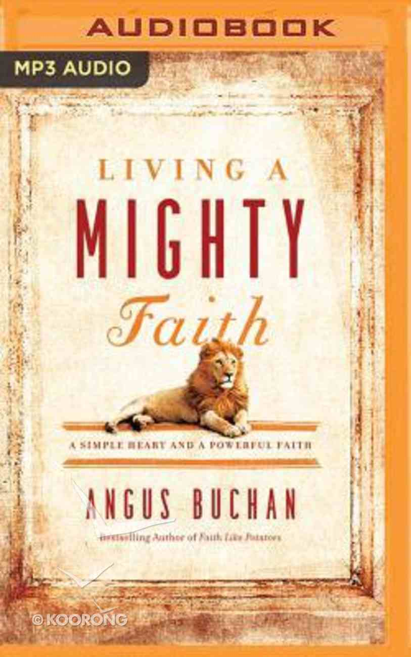 Living a Mighty Faith (Unabridged, Mp3) CD