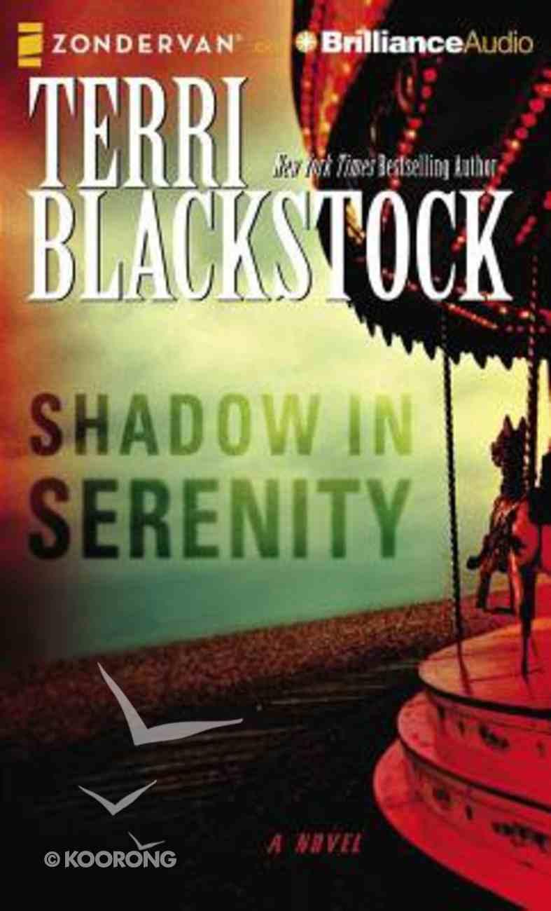 Shadow in Serenity (Unabridged, 9 Cds) CD