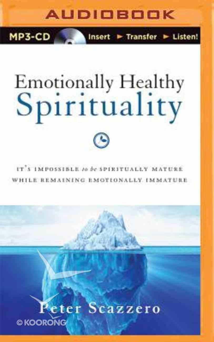 Emotionally Healthy Spirituality (Unabridged, Mp3) CD