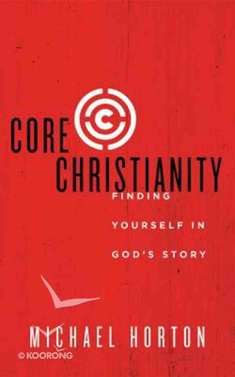 Core Christianity (Unabridged, 4 Cds) CD