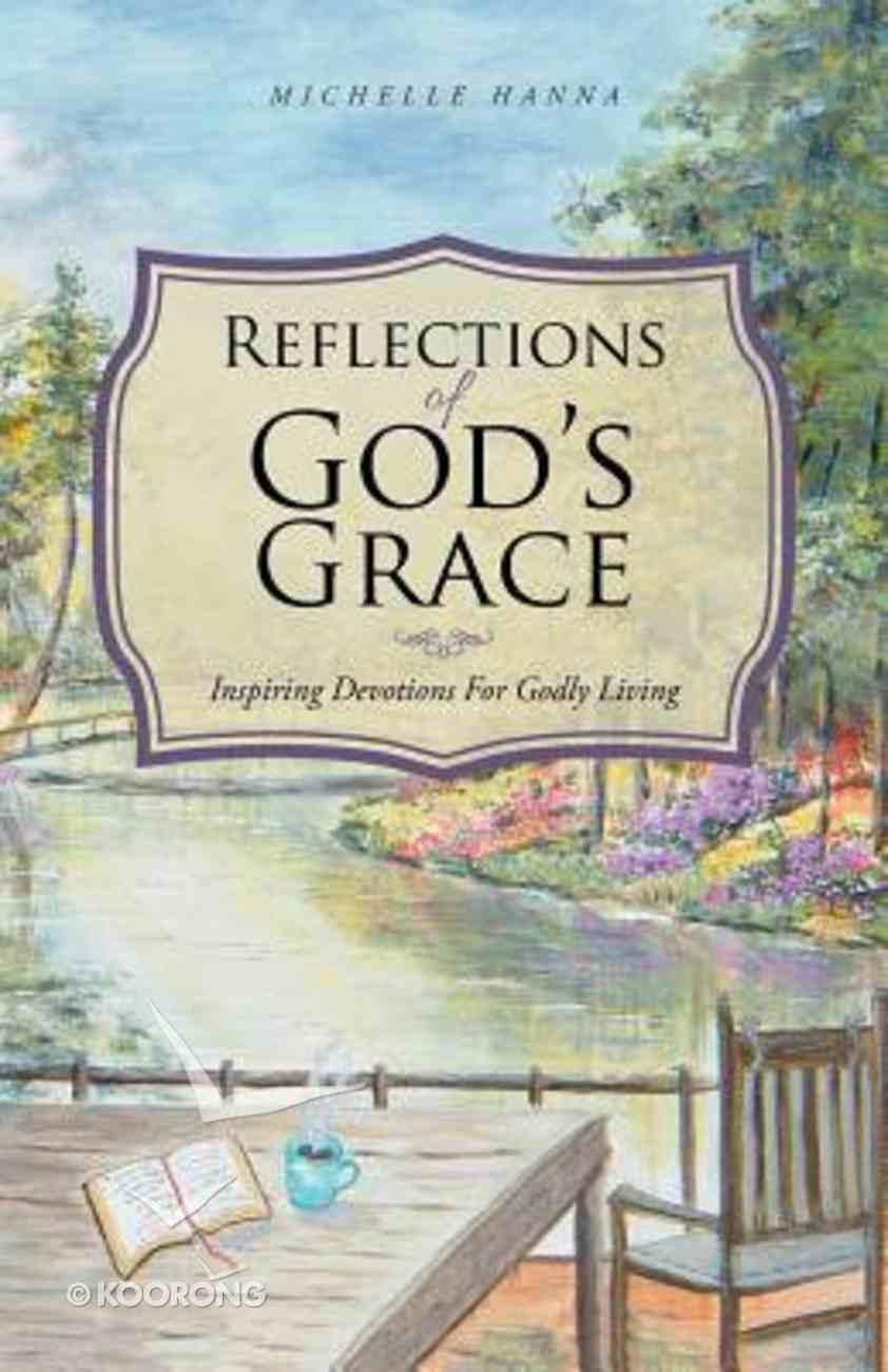 Reflections of God's Grace Paperback