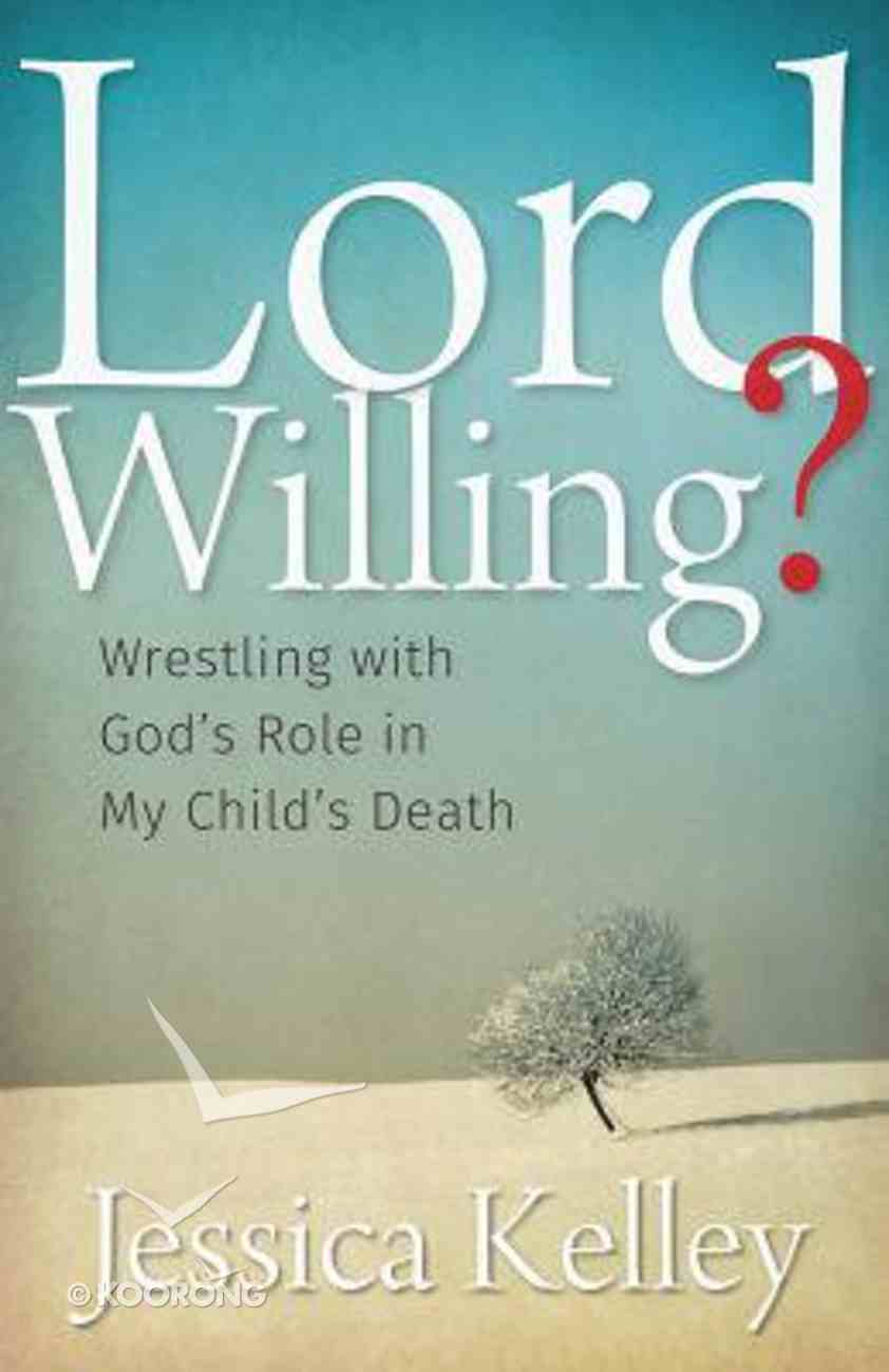 Lord Willing? Paperback