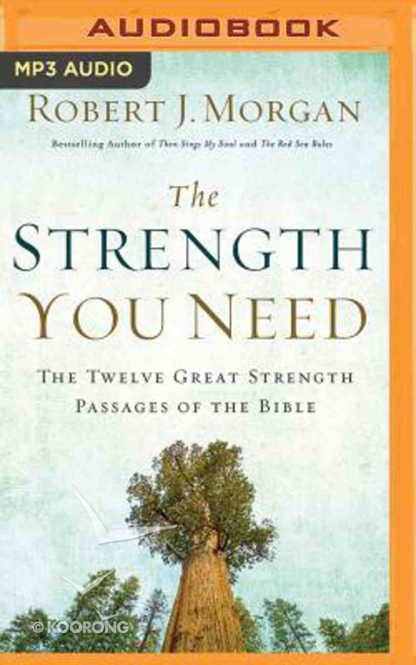 The Strength You Need (Unabridged, Mp3) CD