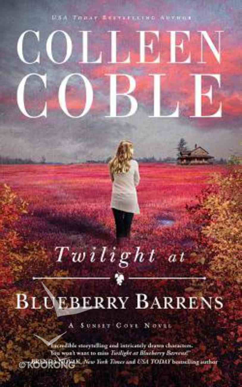 Twilight At Blueberry Barrens (Unabridged, 8 CDS) (#03 in A Sunset Cove Novel Audio Series) CD