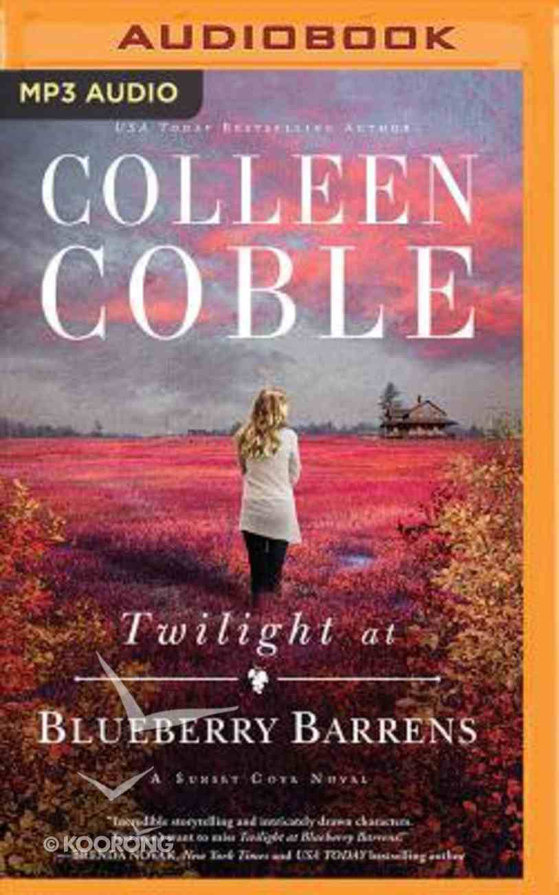 Twilight At Blueberry Barrens (Unabridged, MP3) (#03 in A Sunset Cove Novel Audio Series) CD