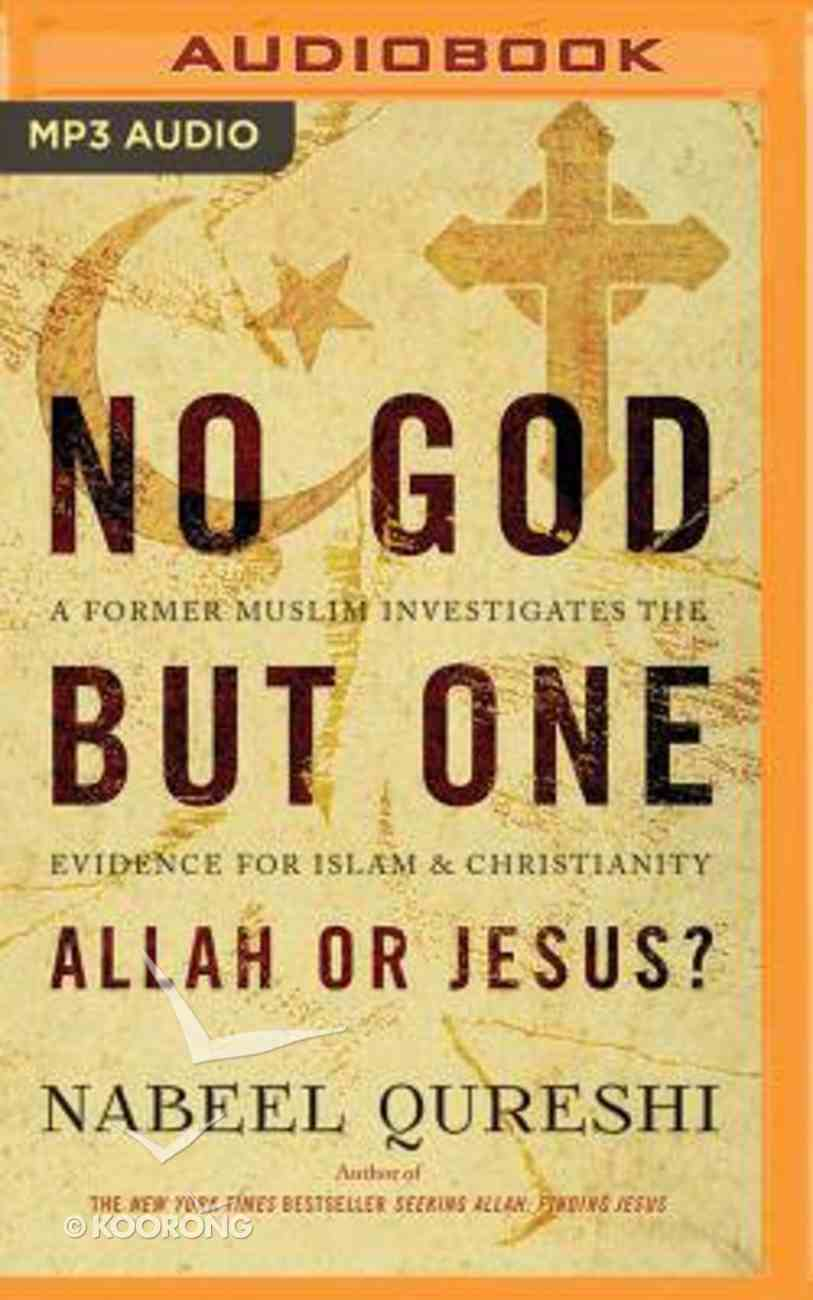 No God But One: Allah Or Jesus? (Unabridged, Mp3) CD