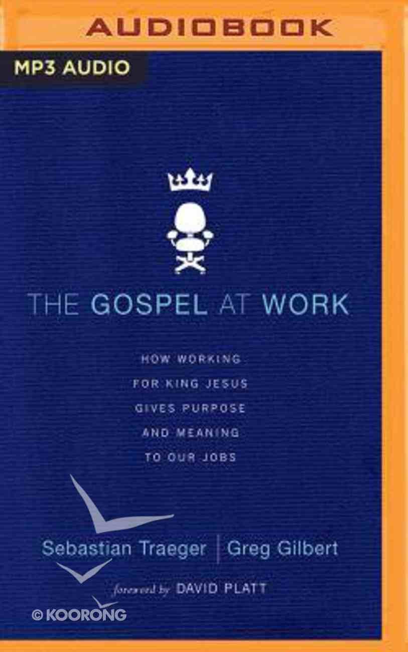 The Gospel At Work (Unabridged, Mp3) CD