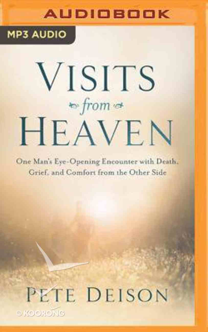 Visits From Heaven (Unabridged, Mp3) CD