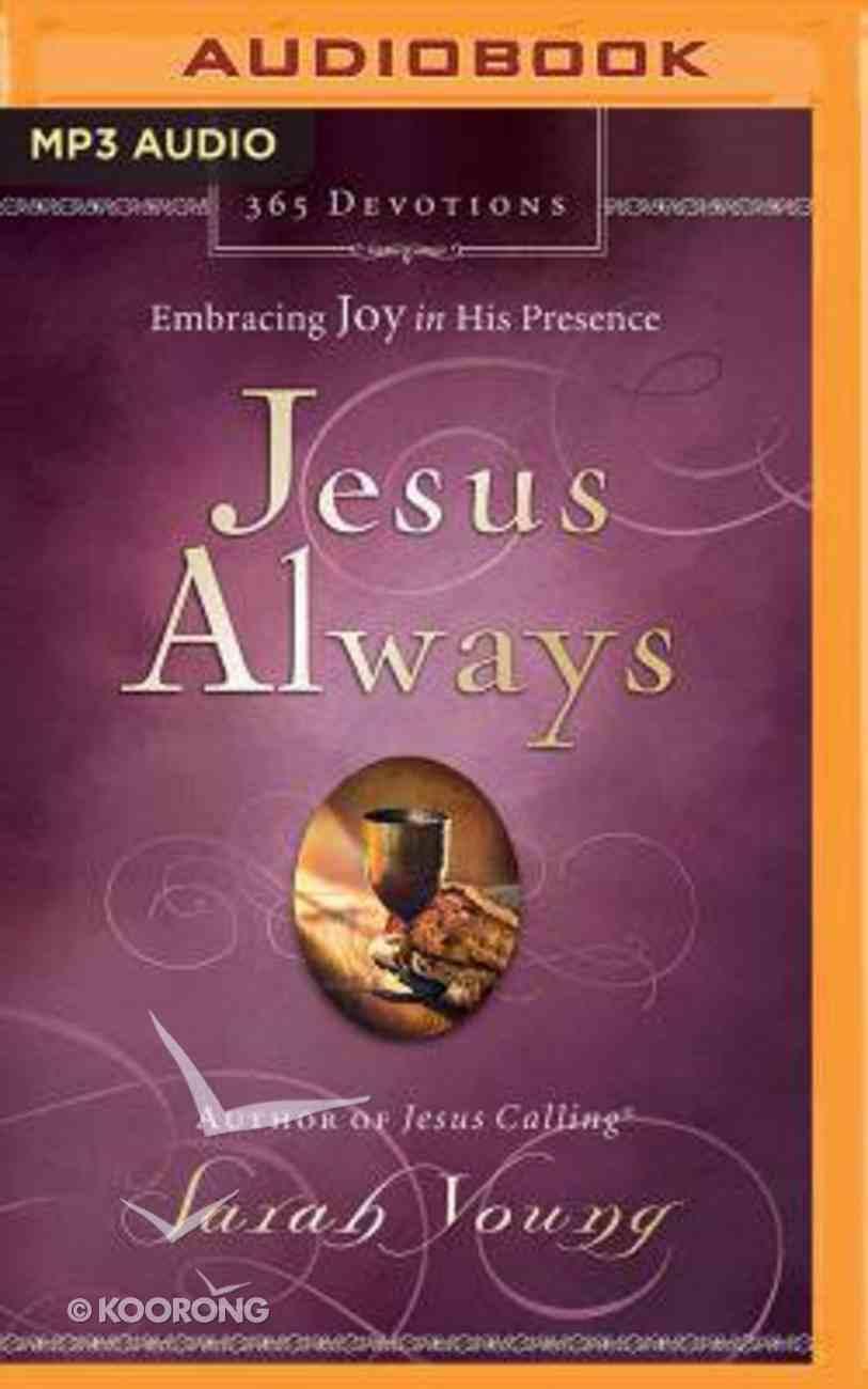 Jesus Always (Unabridged, Mp3) CD