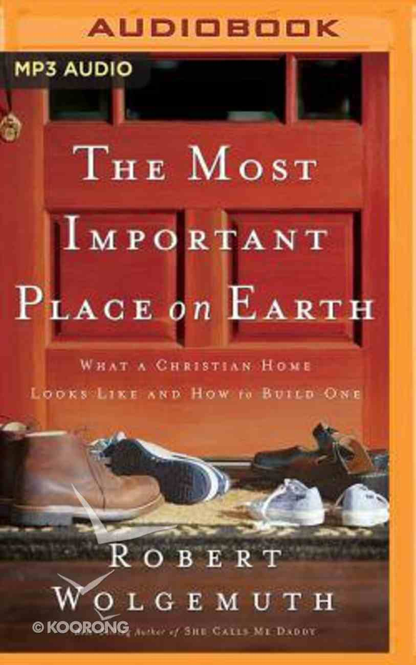 The Most Important Place on Earth (Unabridged, Mp3) CD