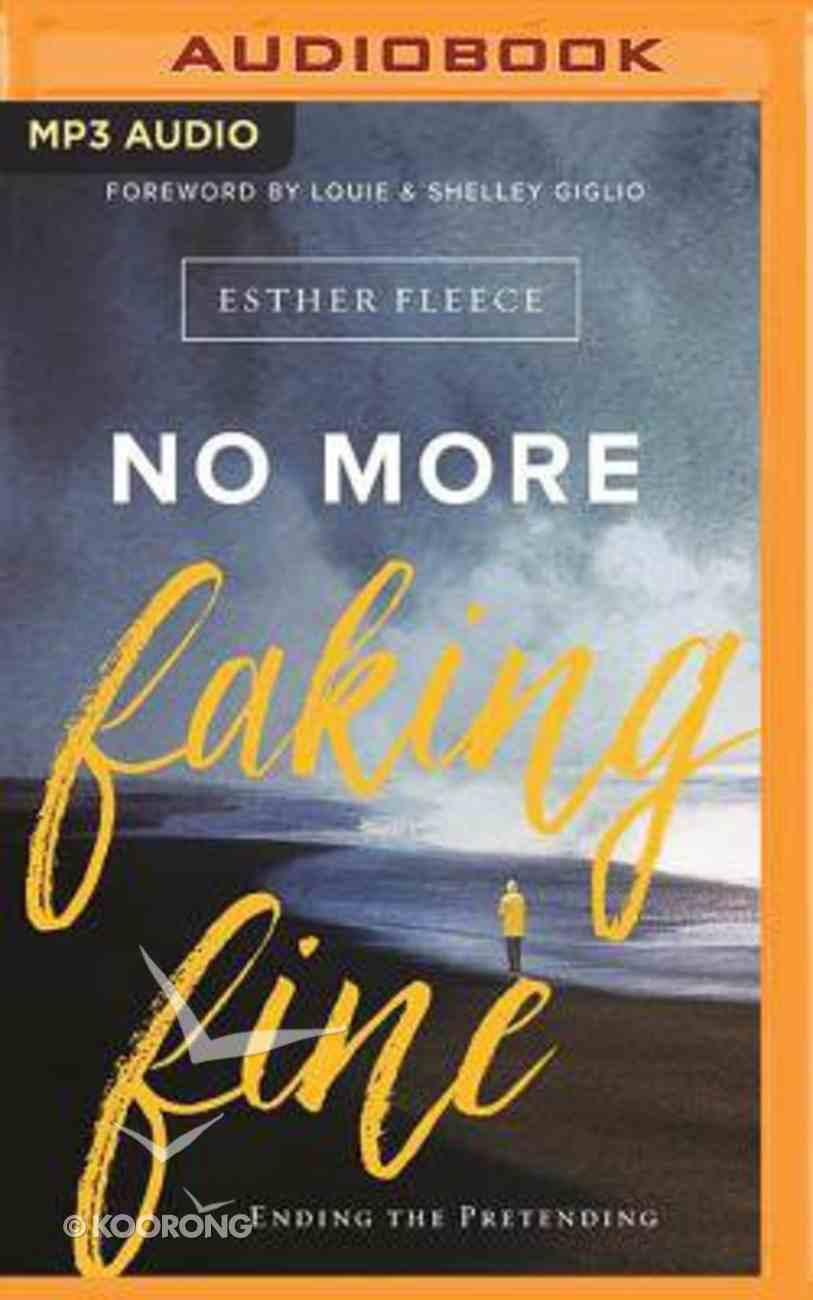 No More Faking Fine (Unabridged Mp3) CD