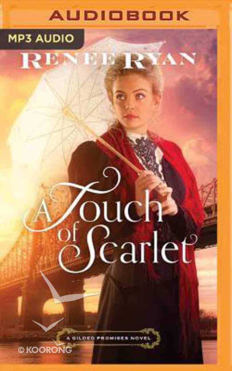 A Touch of Scarlet (Unabridged, MP3) (#02 in Gilded Promises Novel Audio Series) CD