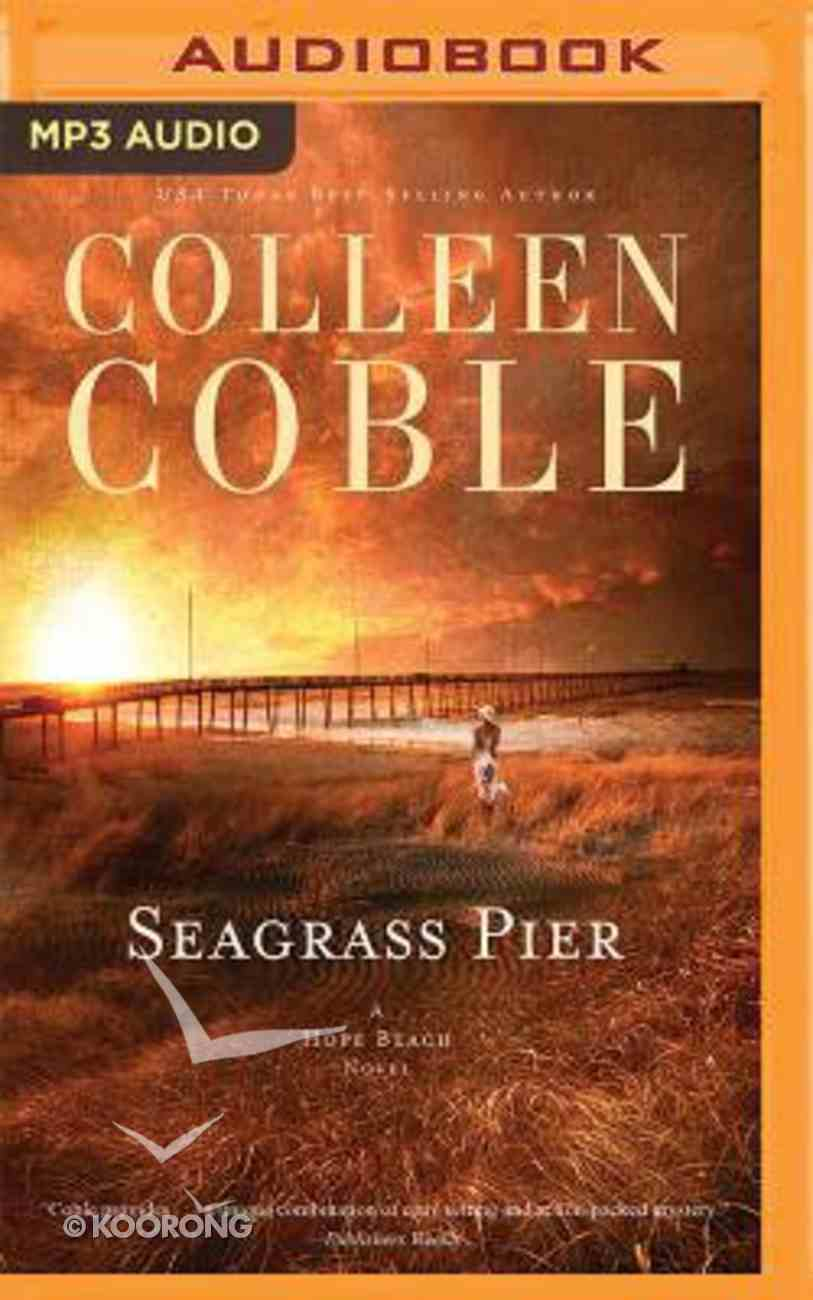 Seagrass Pier (Unabridged, MP3) (#03 in Hope Beach Audio Series) CD