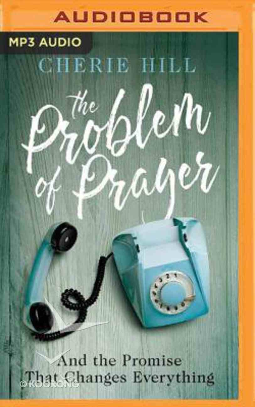 The Problem of Prayer (Unabridged, Mp3) CD