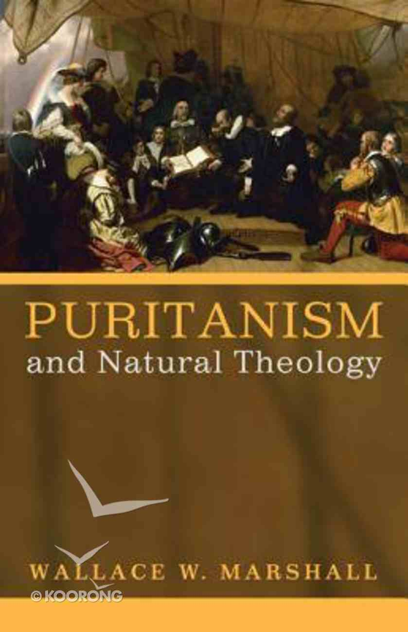 Puritanism and Natural Theology Paperback