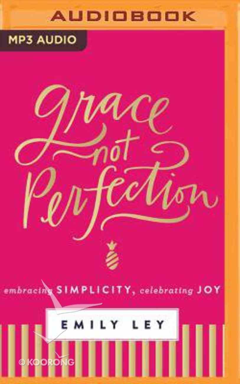 Grace, Not Perfection (Unabridged, Mp3) CD