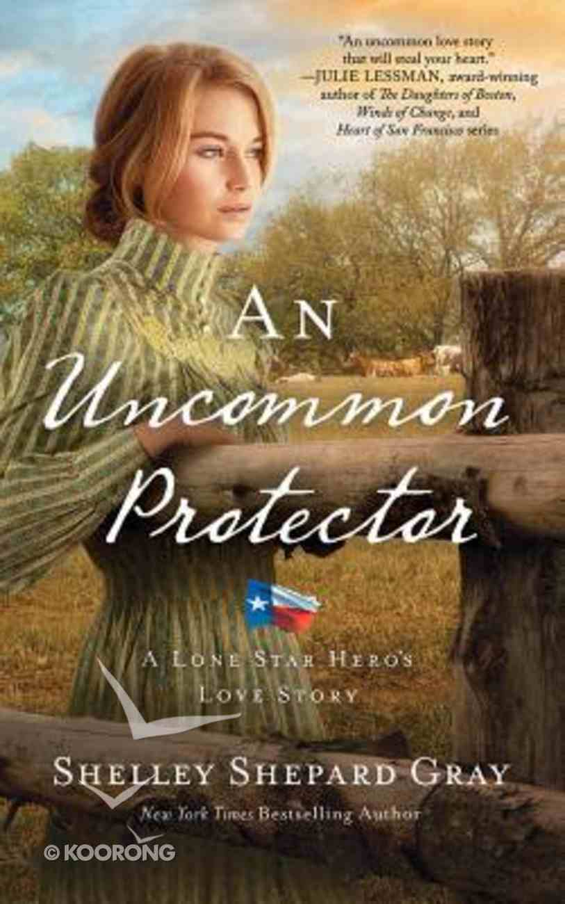 An Uncommon Protector (Unabridged, 8 CDS) (#02 in Lone Star Hero's Love Audio Series) CD