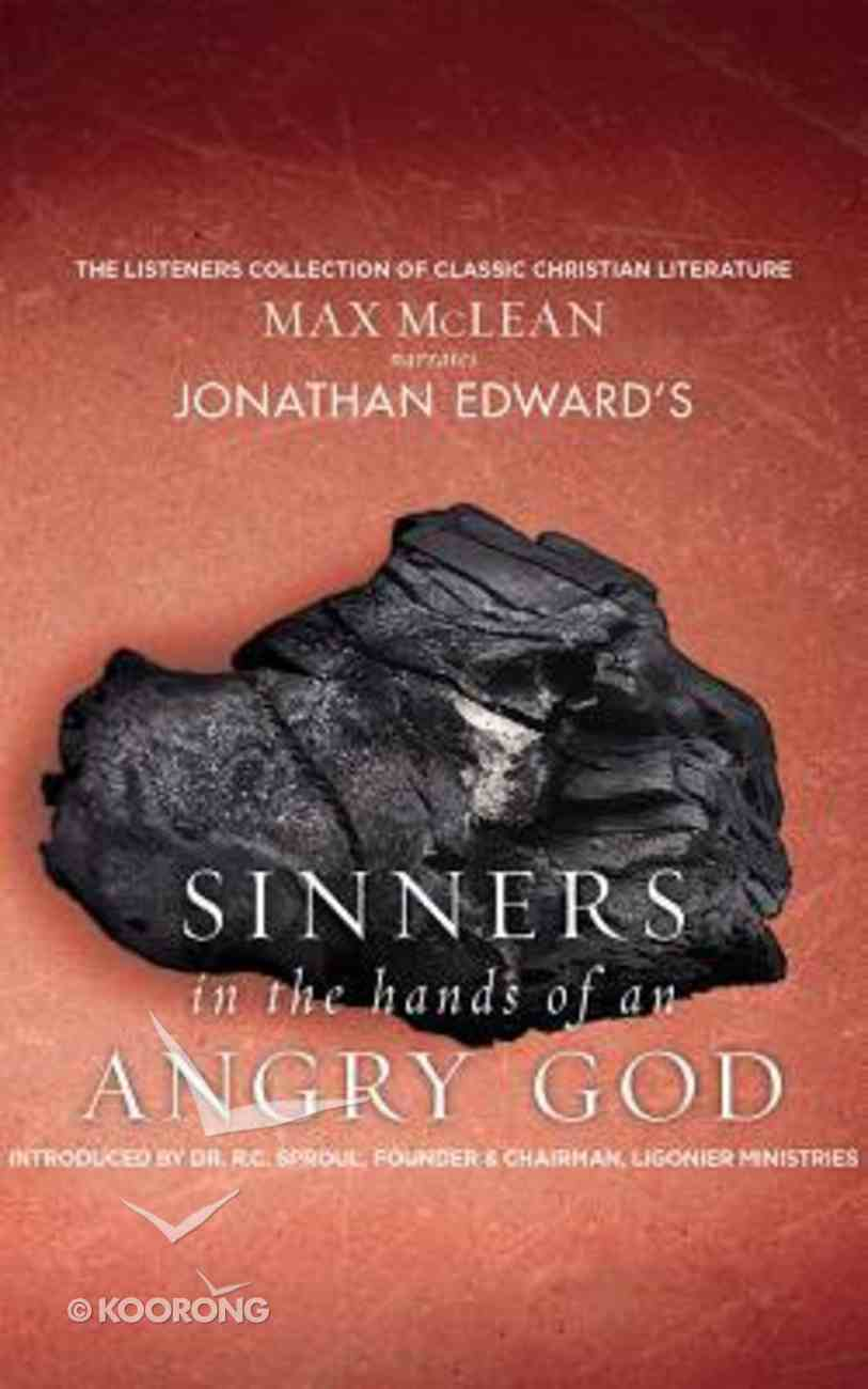 Jonathan Edwards' Sinners in the Hands of An Angry God (Unabridged, 1 Cd) CD
