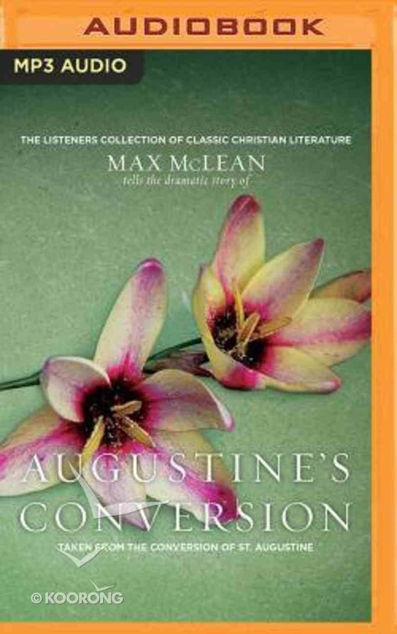 Saint Augustine's the Conversion of Saint Augustine (Unabridged, Mp3) CD