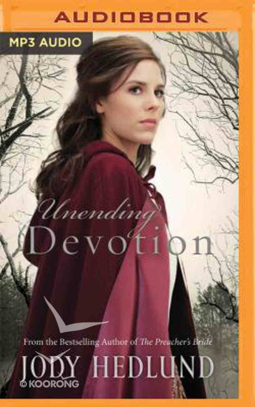 Unending Devotion (Unabridged, MP3) (#01 in Michigan Brides Collection Audio Series) CD