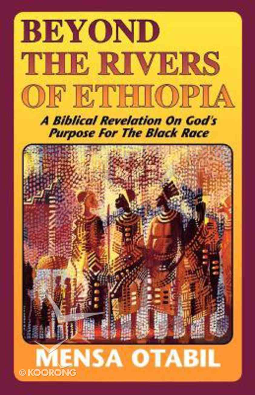 Beyond the Rivers of Ethiopia Paperback