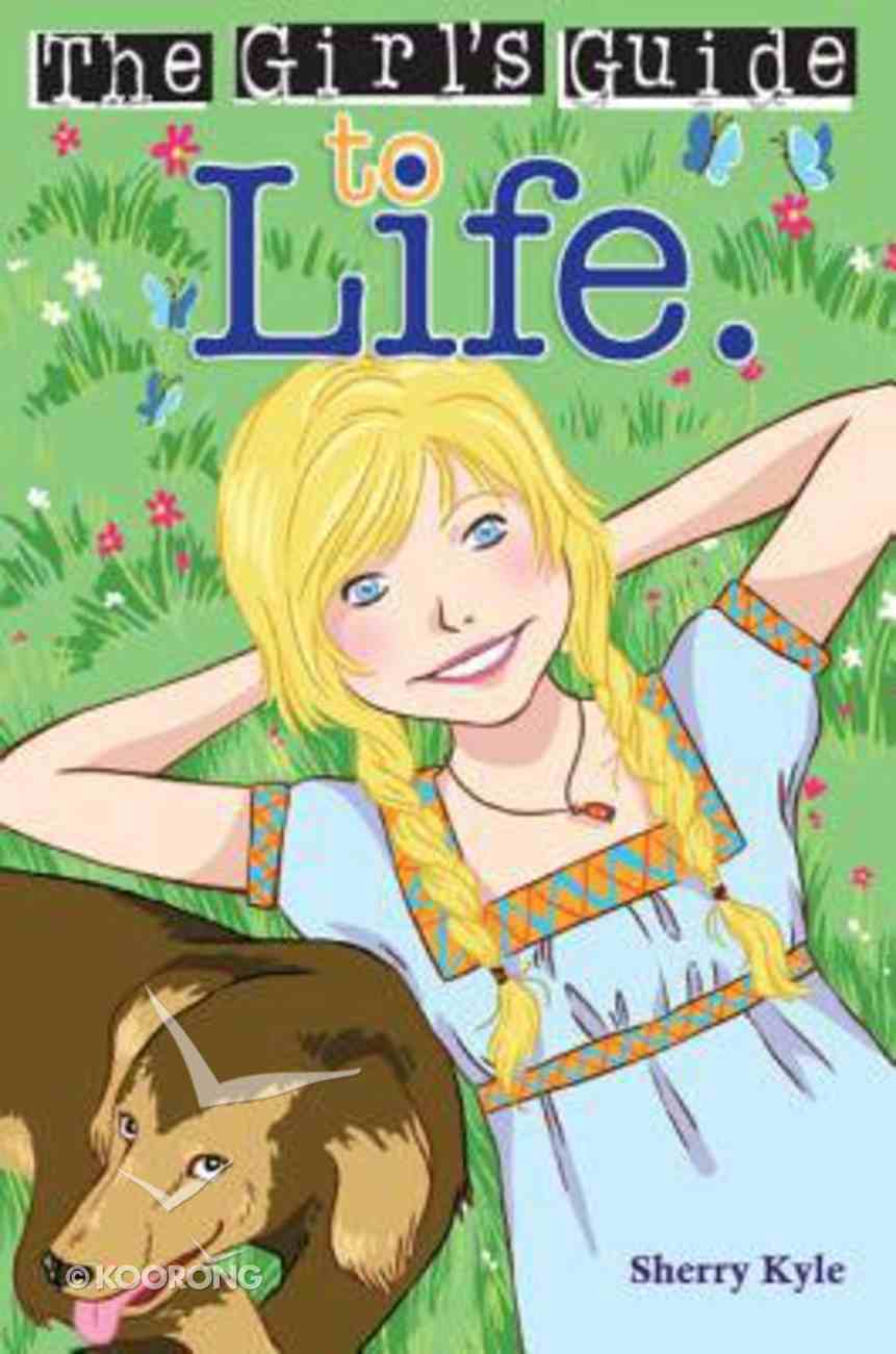 The Girl's Guide to Life Paperback