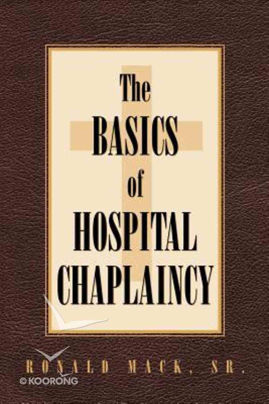 The Basics of Hospital Chaplaincy Paperback