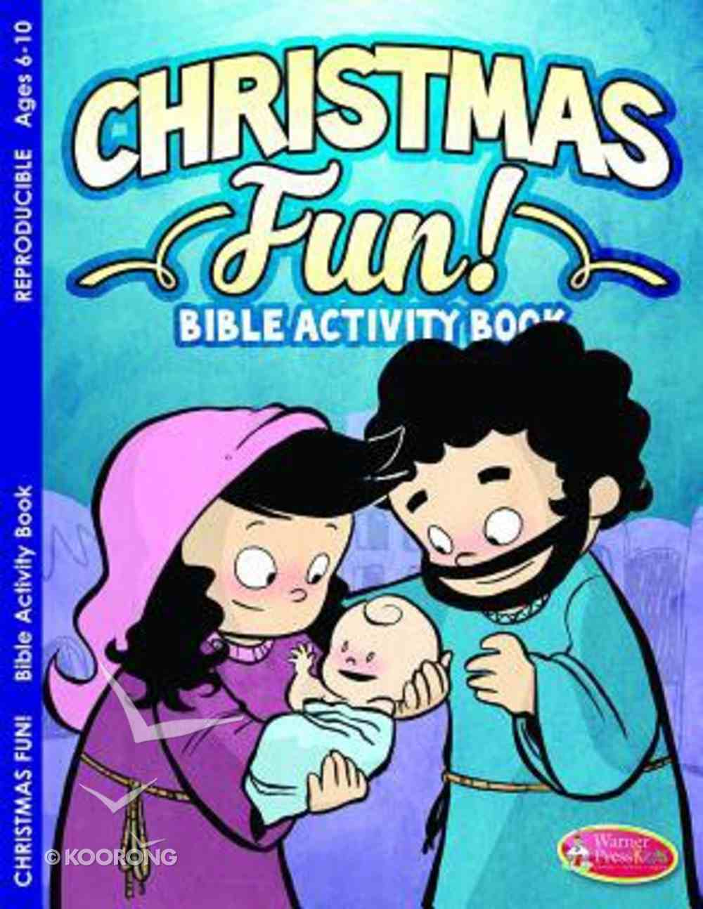 Christmas Fun! (Ages 6-10, Reproducible) (Warner Press Colouring & Activity Books Series) Paperback