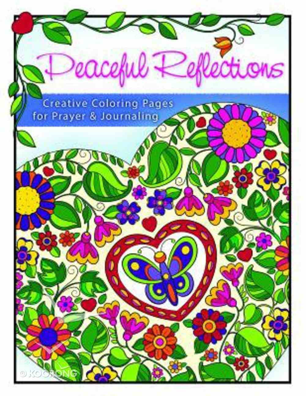 Peaceful Reflections (Adult Coloring Books Series) Paperback