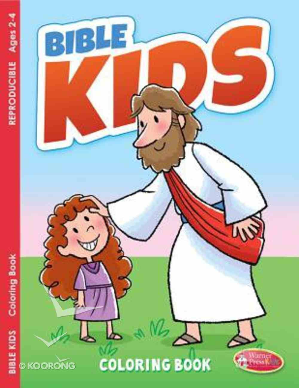 Bible Kids (Ages 2-4, Reproducible) (Warner Press Colouring/activity Under 5's Series) Paperback
