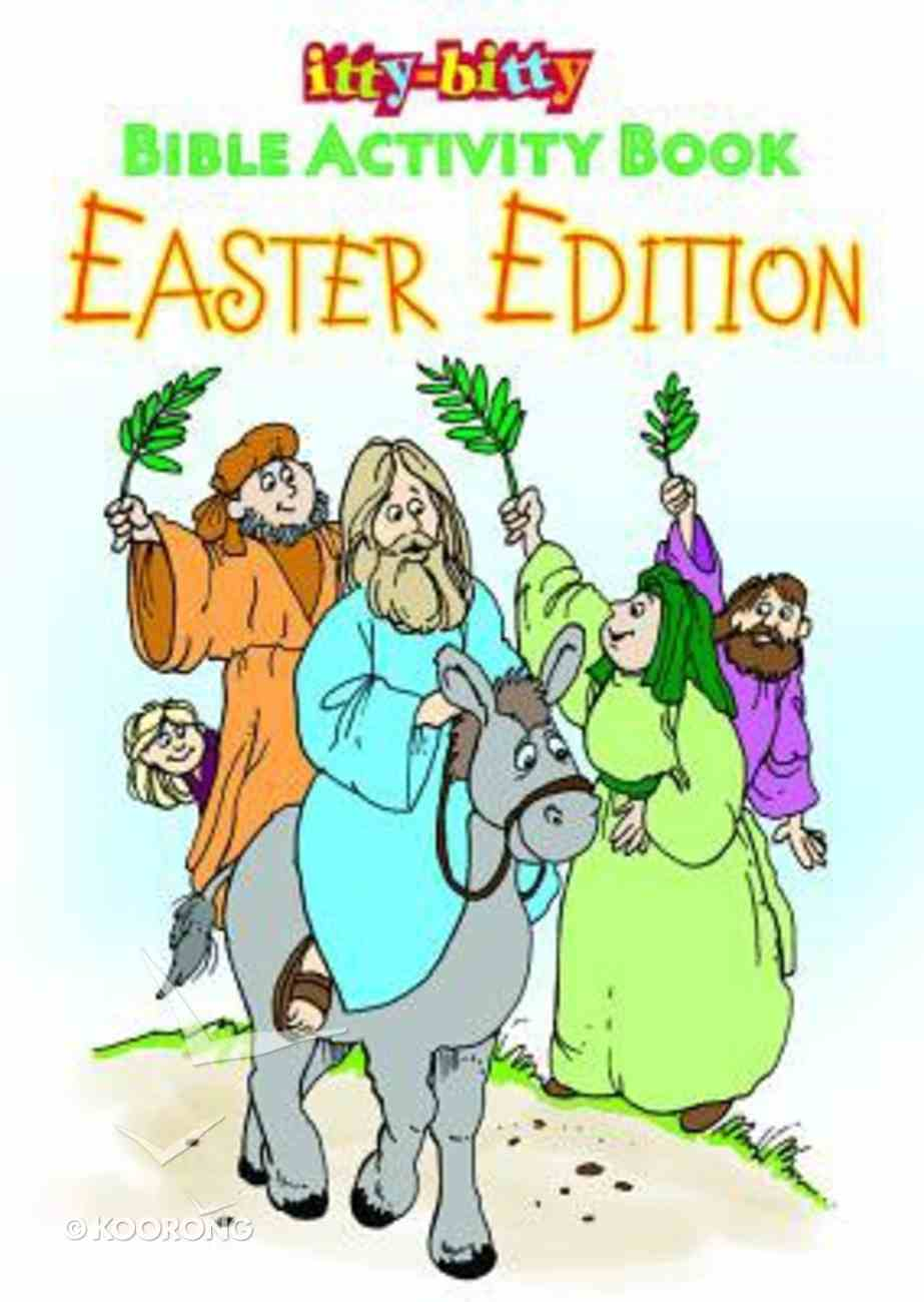 Activity Book Easter Bible Activity Book (Ages 5-10) (Itty Bitty Bible Series) Paperback