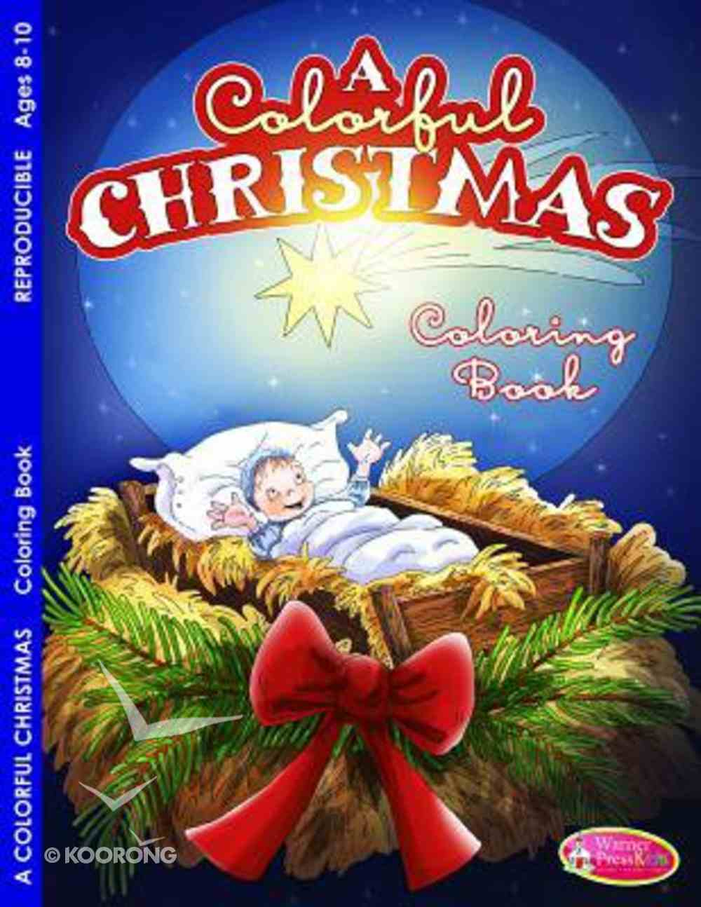 A Colorful Christmas (Ages 8-10, Reproducible) (Warner Press Colouring & Activity Books Series) Paperback