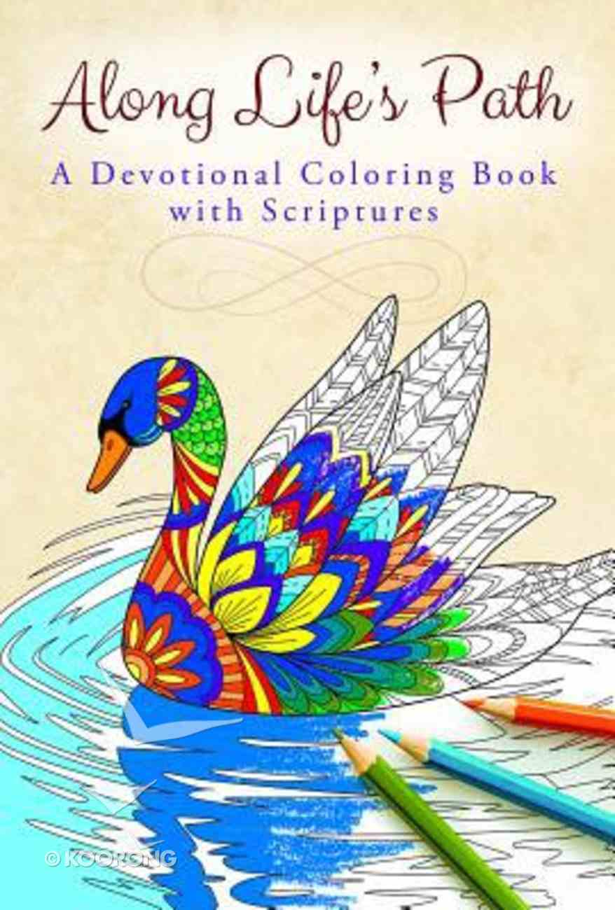 Along Life's Path (Adult Coloring Books Series) Paperback