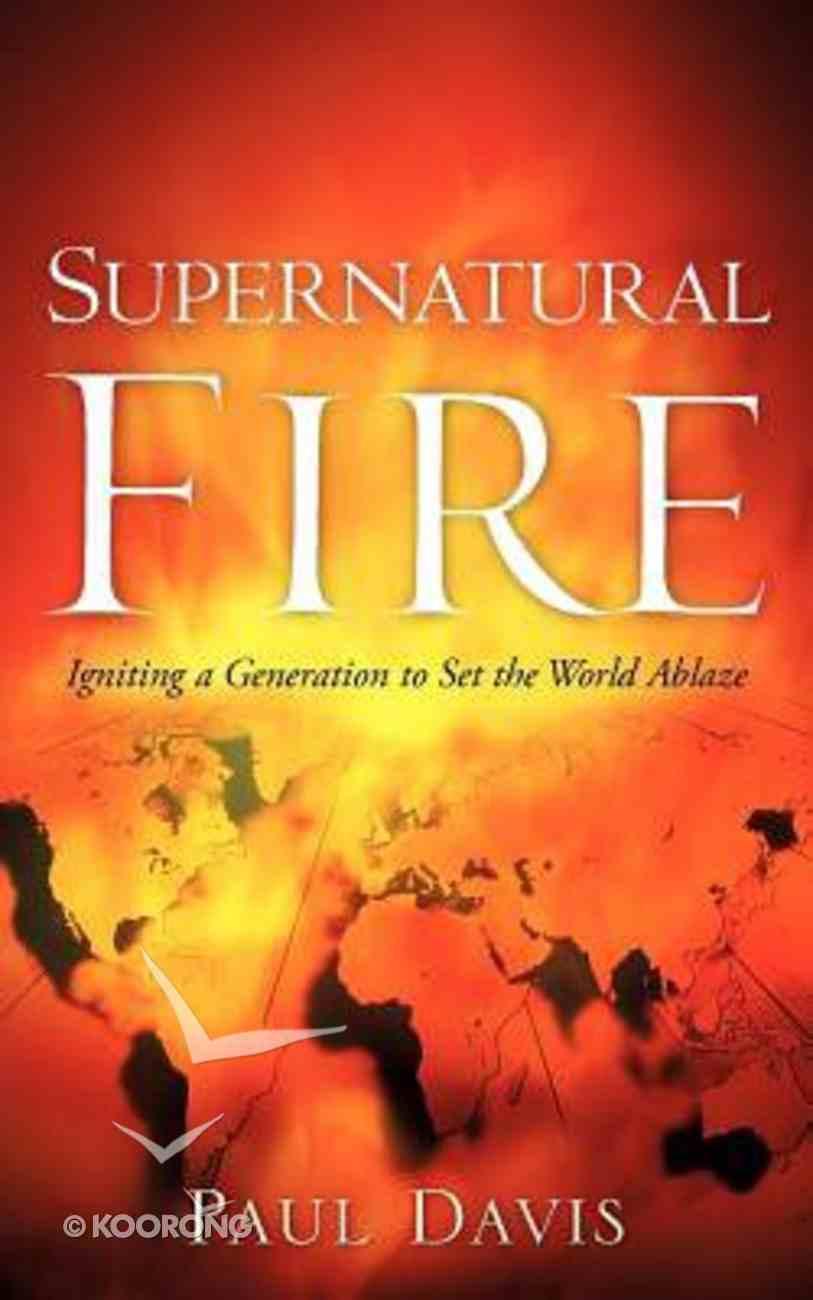Supernatural Fire Paperback