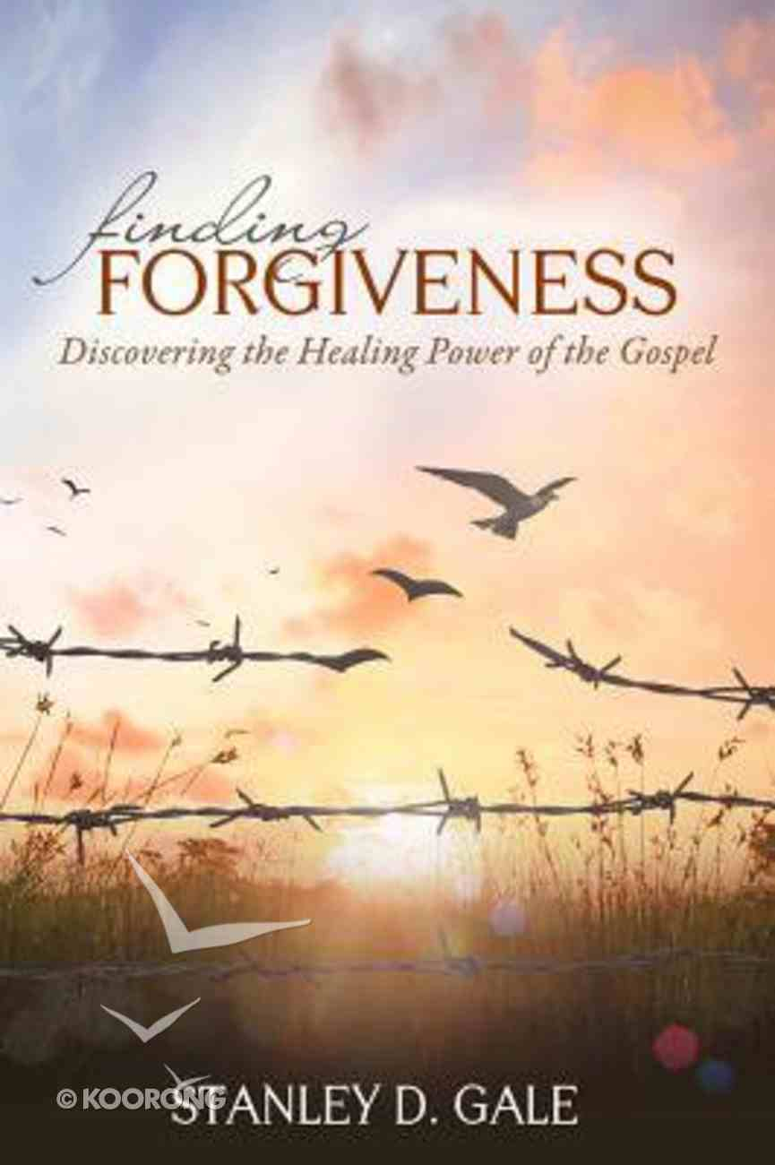 Finding Forgiveness: Discovering the Healing Power of the Gospel Paperback