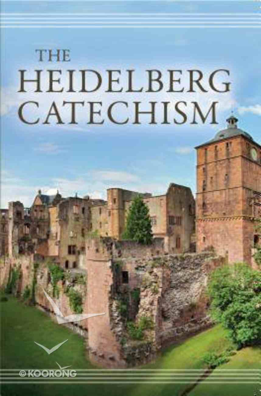 The Heidelberg Catechism Paperback