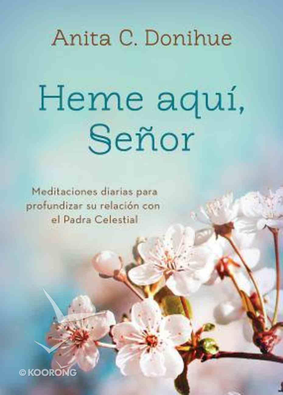 Heme Aqu, Seor (Here I Am, Lord) Paperback
