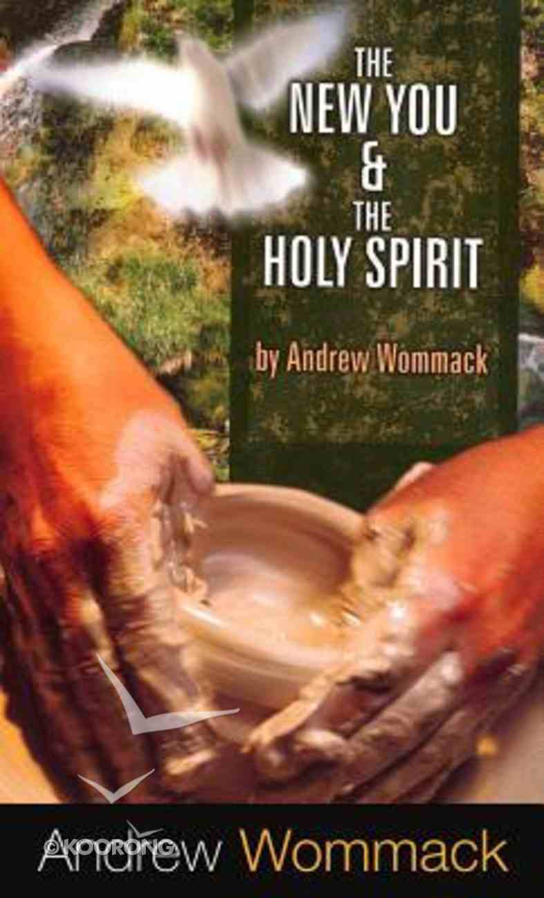 The New You and the Holy Spirit Paperback