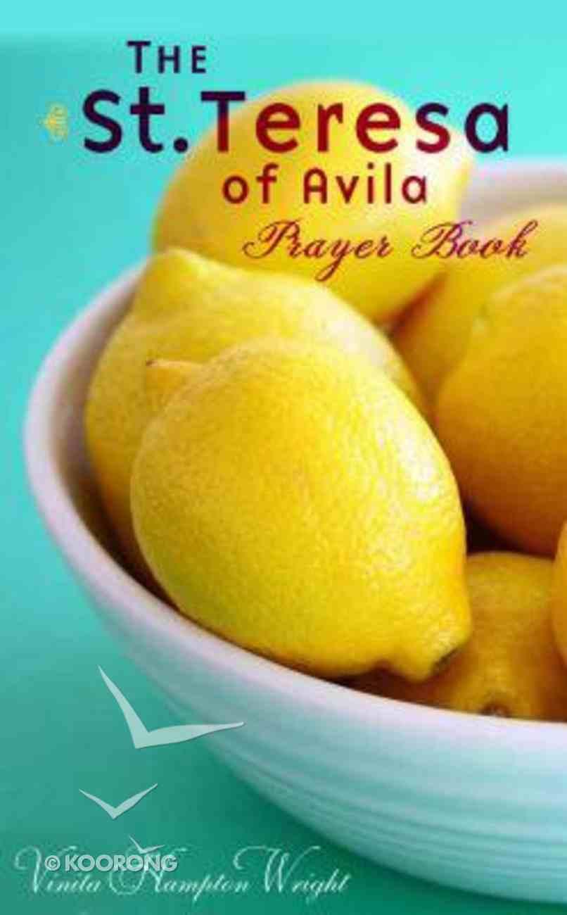 The St.Teresa of Avila Prayer Book Paperback