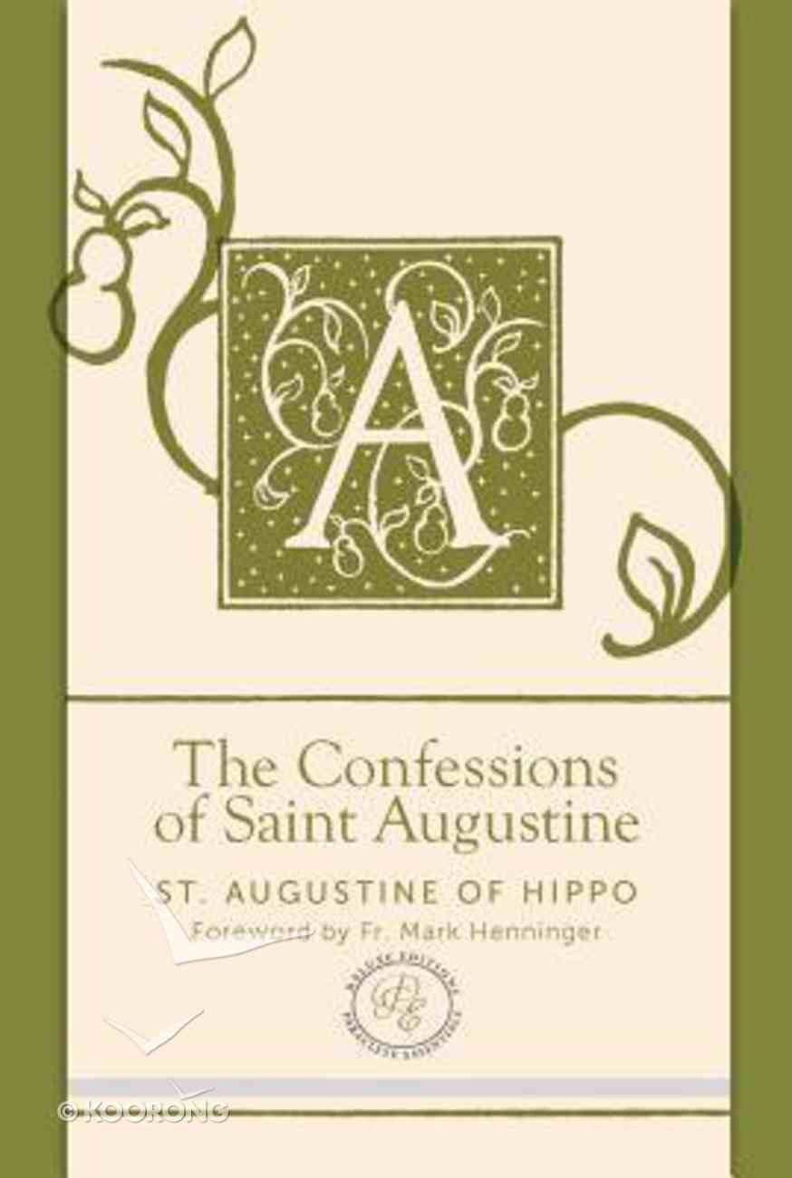 The Confessions of Saint Augustine (Paraclete Essentials Series) Imitation Leather