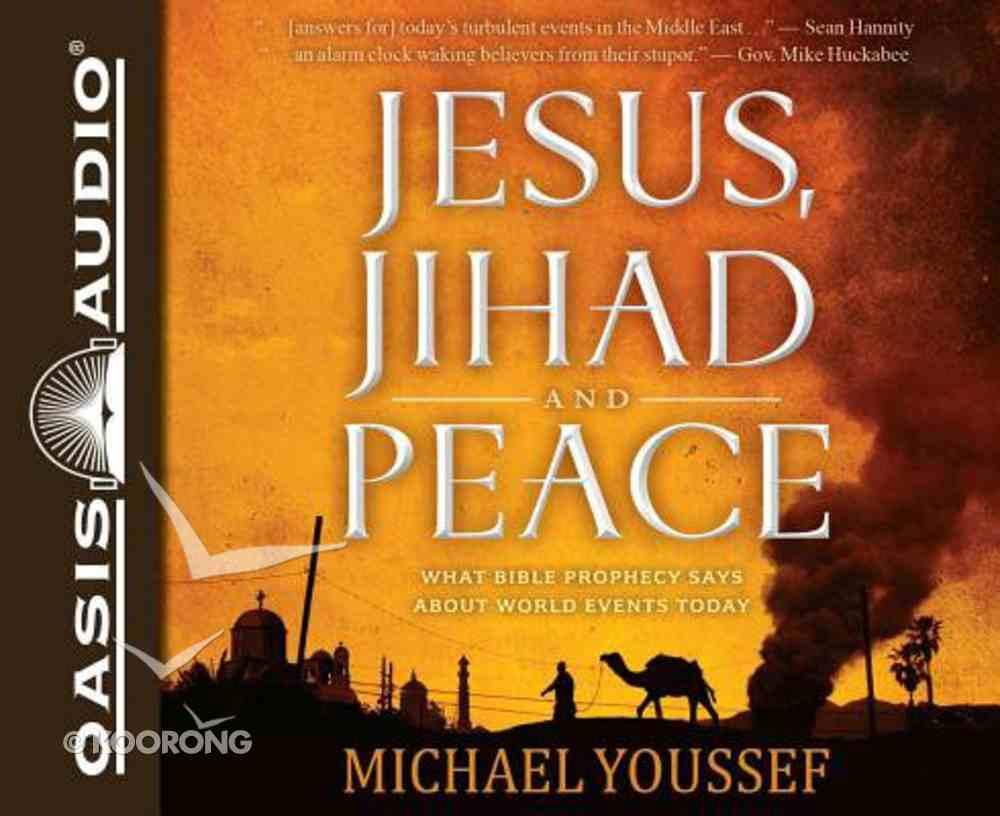 Jesus, Jihad and Peace (Unabridged, 5 Cds) CD