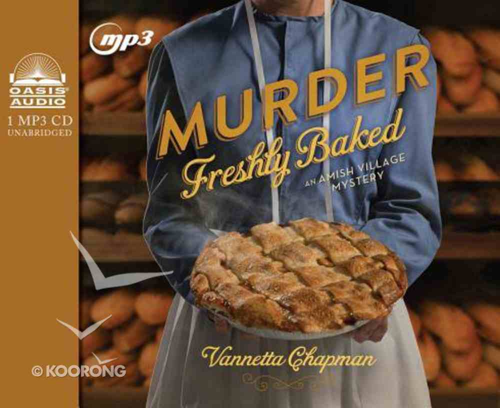 Murder Freshly Baked (Unabridged, 1 CD) (#03 in Amish Village Mystery Audio Series) CD