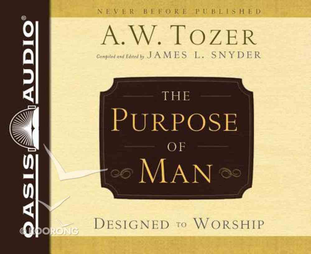 The Purpose of Man (Unabridged, 4 Cds) CD