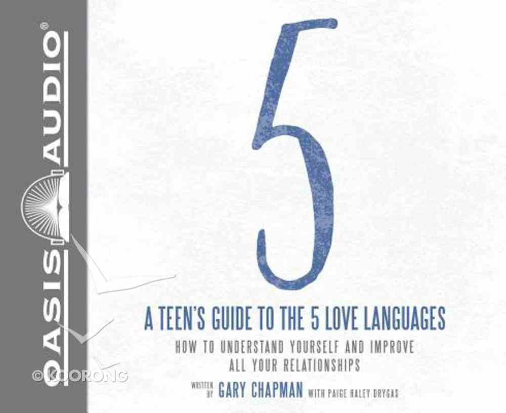 Teen's Guide to the 5 Love Languages (Unabridged, 3 Cds) CD