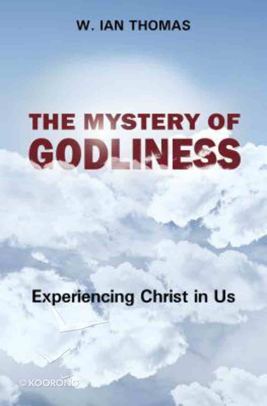 The Mystery of Godliness Paperback