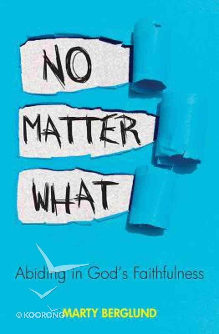 No Matter What Paperback