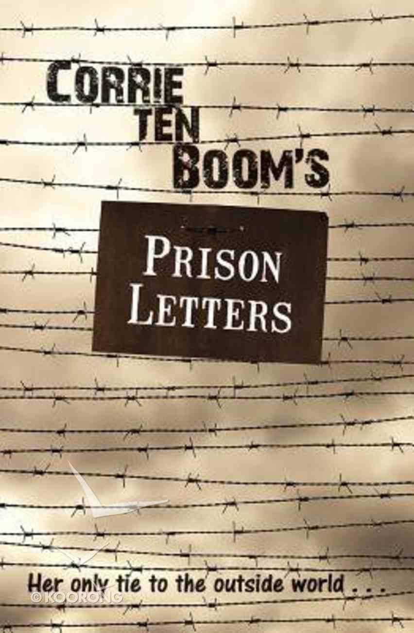 Corrie Ten Boom's Prison Letters Paperback