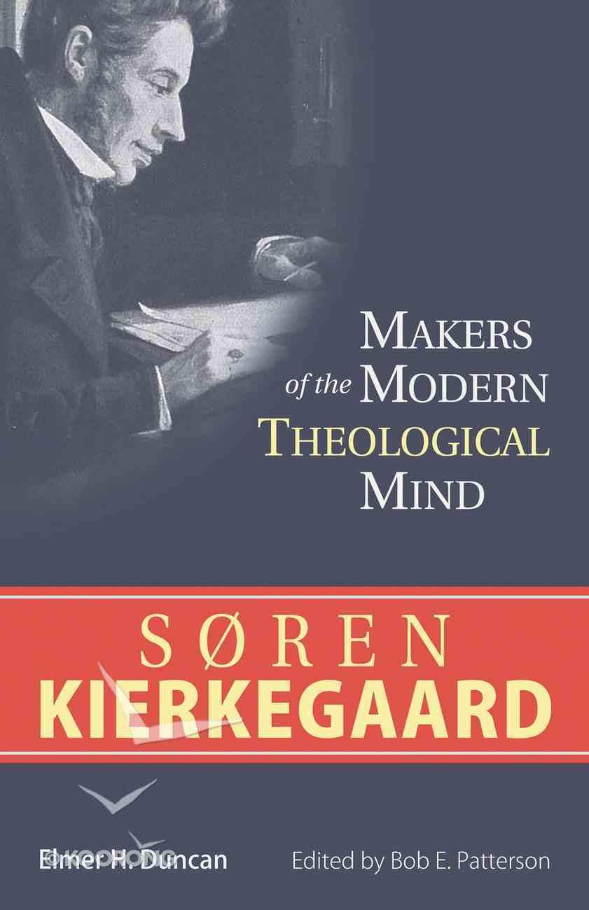 Soren Kierkegaard (Makers Of The Modern Theological Mind Series) Paperback