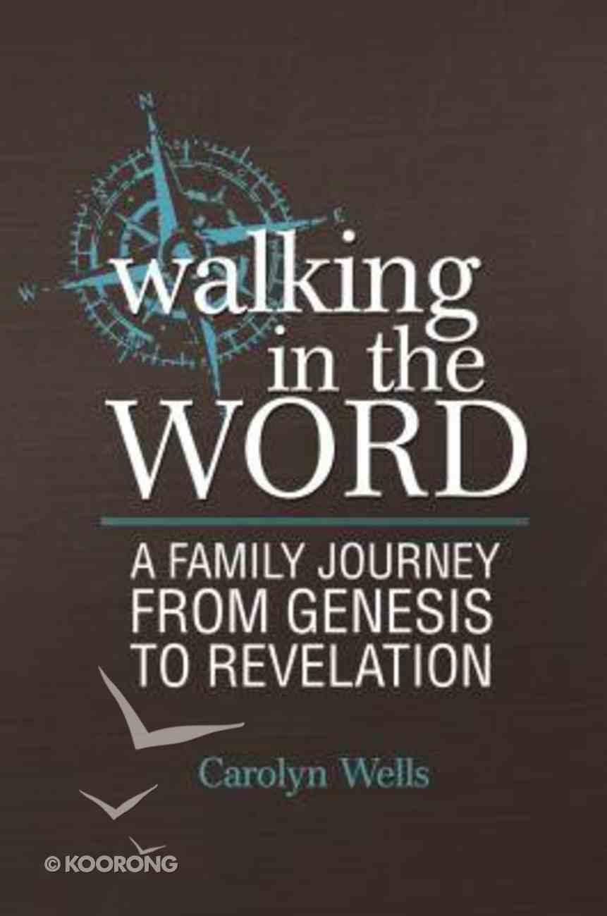 Walking in the Word Paperback
